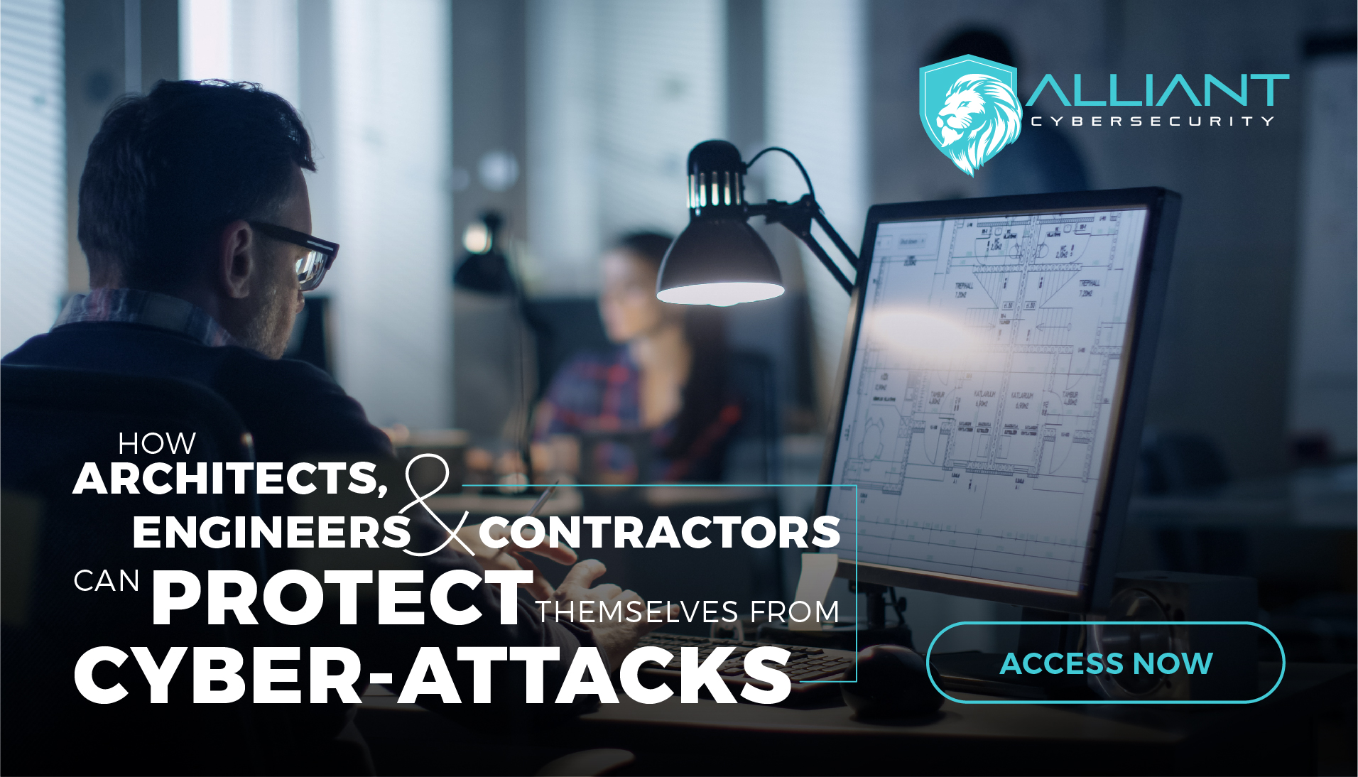 How Architects, Engineers And Contractors Can Protect Themselves From Cyber-Attacks